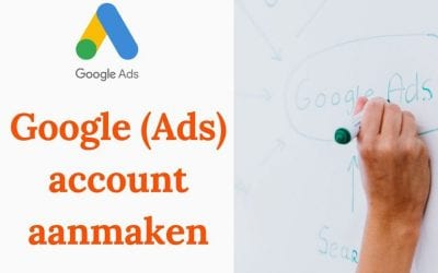 Google (Ads) account aanmaken