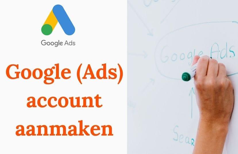 Tips voor het aanmaken van een Google Ads account