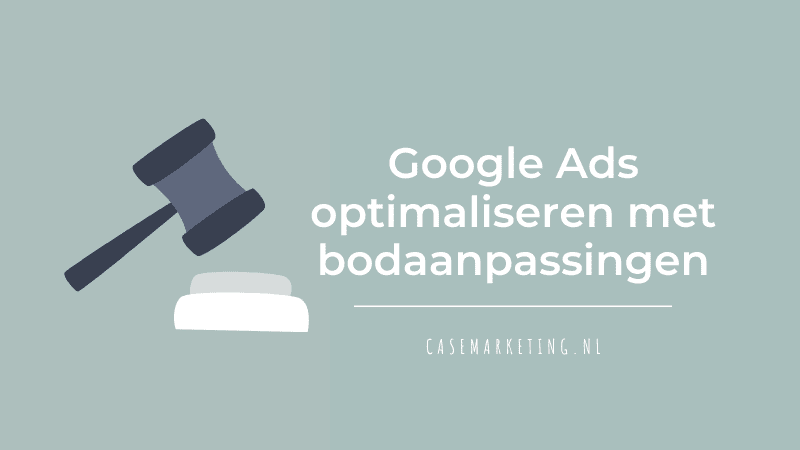 bodaanpassingen google ads