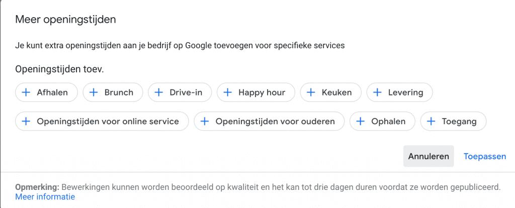Openingstijden Google My Business aanpassen voor specifieke services en diensten.