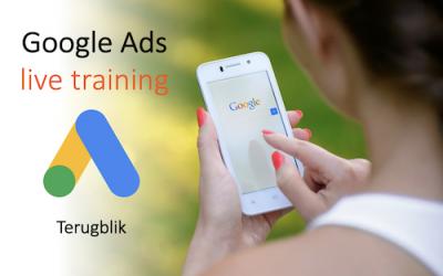 Een terugblik op de Google Ads live training