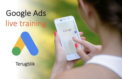 Google Ads live training terugblik